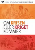 Broschyren Om krisen eller kriget kommer